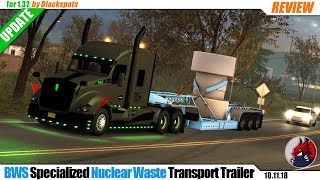 "[""simulators"", ""ATS"", ""American Truck Simulator"", ""mods"", ""modifications"", ""trailer mod"", ""BWS Specialized Nuclear Waste Transport Trailer""]"