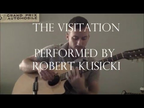 The Visitation-Doyle Dykes, Performed by Robert Kusicki