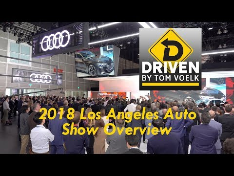 2018 Los Angeles Auto Show Overview