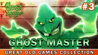 Ghost Master - Gameplay PC   HD (Great Old Games Collection #3)