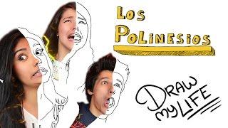 LOS POLINESIOS | Draw My Life