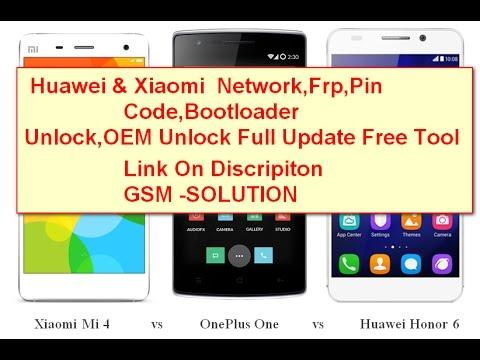 Huawai & Xiaomi Network,Frp, Pin Code,Bootloader Unlock Tool Free