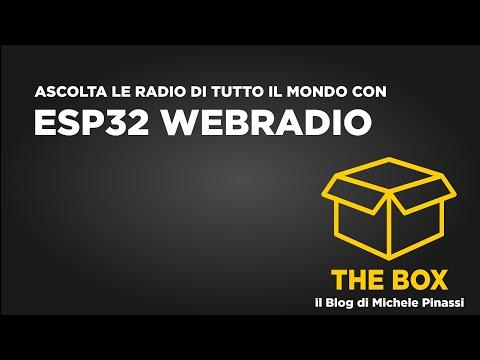 The box - ESP32 WebRadio