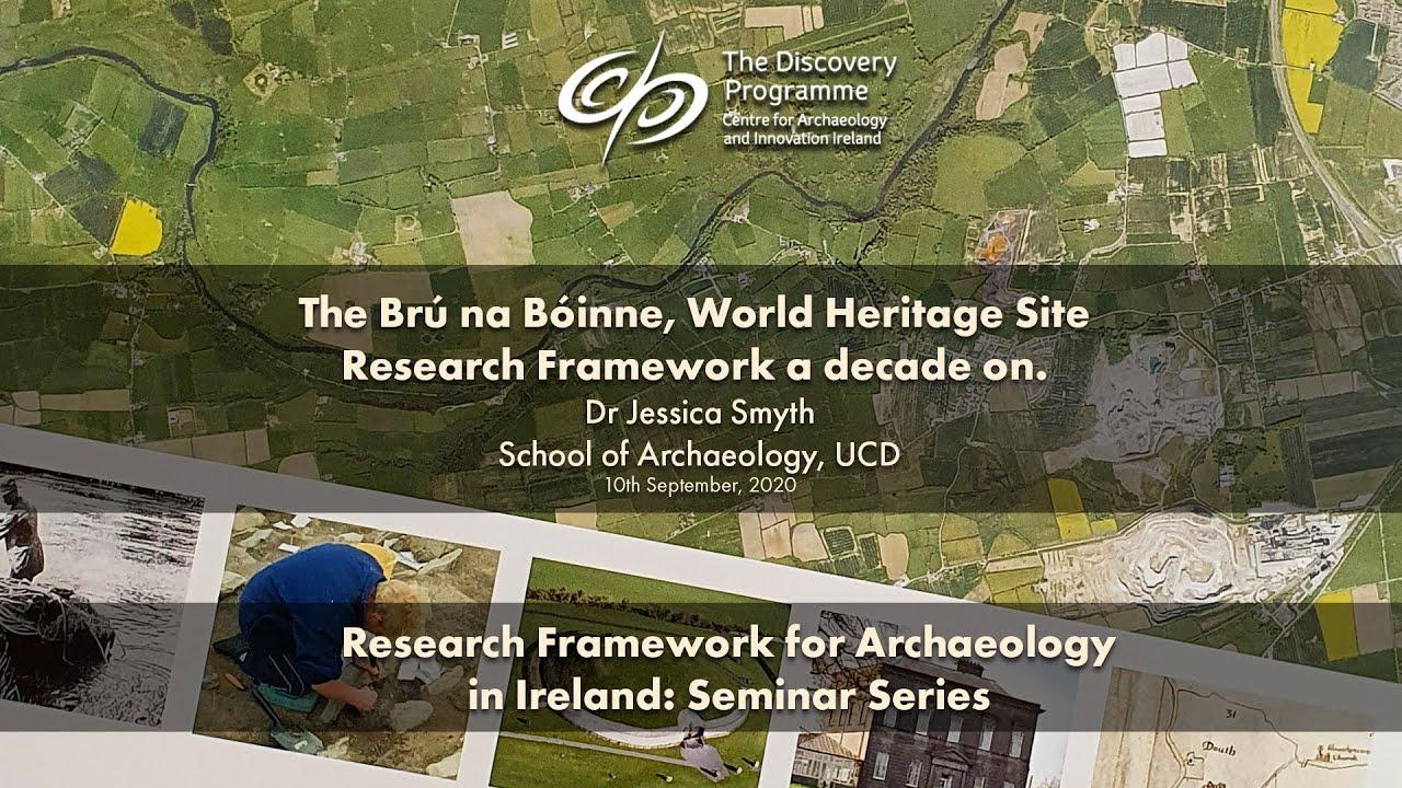 The Brú na Boinne, World Heritage Site Research Framework a decade on
