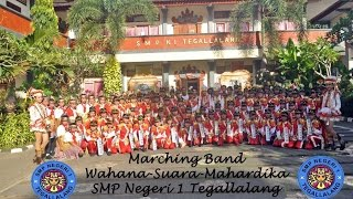 Marching Band Wahana-Suara-Mahardika SMP N 1 Tegallalang Tahun 2015