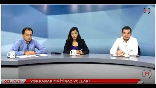 YSK kararına itiraz yolları Konuk: Olgun Akbulut