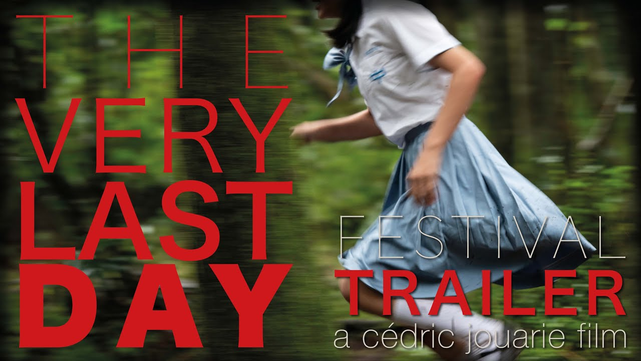 Movie of the Day: The Very Last Day (2020) by Cedric Jouarie