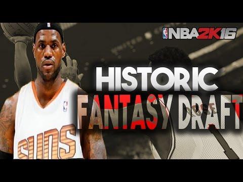 NBA 2K16 Historic Fantasy Draft MyGM   GREASTEST NBA PLAYERS! Episode. 1