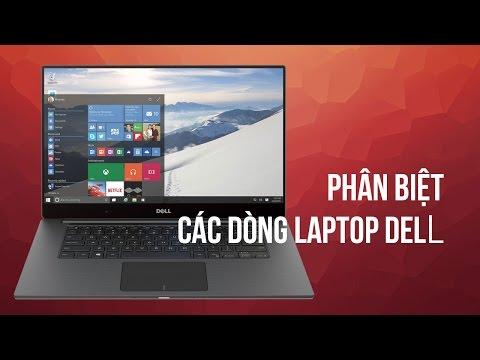 Phân biệt các dòng Laptop Dell   Đức Việt