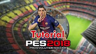 PES 2018 Skills , tips and tricks all in the
