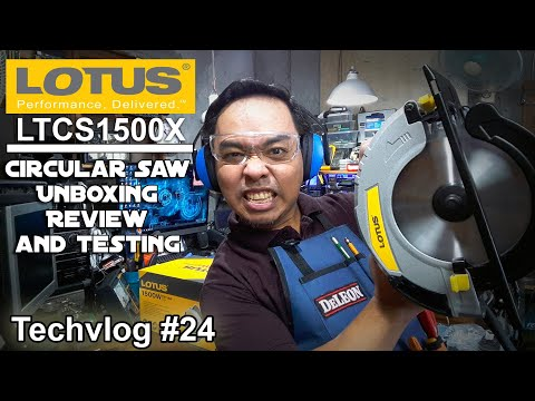 Lotus Circular Saw Unboxing and Review, kakaibang review ito!