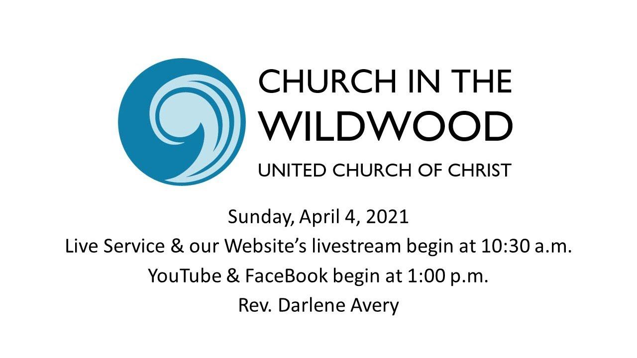 Church in the Wildwood Worship Service