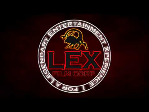 LEX Film Corp. - for a Legendary Entertainment Xperience