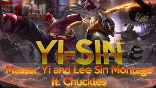 """Gambar cover """"Yi-Sin"""": Master Yi and Lee Sin Montage ft. Chuckles"""