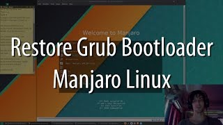 How to Restore Missing Grub Bootloader | Manjaro Linux Tutorial