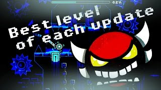 geometry dash the best level of each update