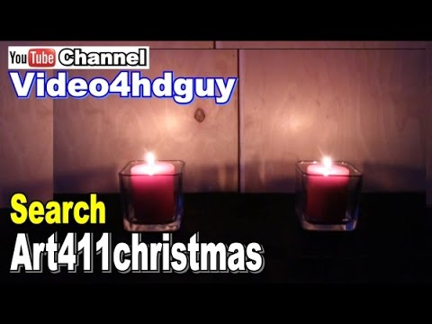 Christmas 2 Candles Holiday No Soundtrack peaceful . | art411christmas™ art411candles™