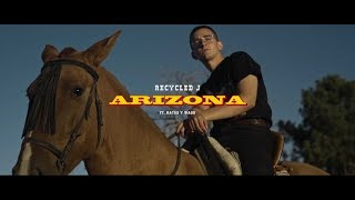 Recycled J - ARIZONA ft. Natos y Waor (Video Oficial)