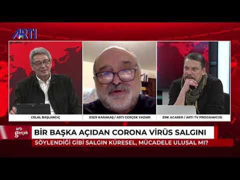 Artı Gerçek-2-Celal Başlangıç-Erk Acarer-Eser Karakaş-Ragıp Duran- 20 Mart 2020
