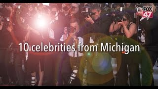 10 celebrities from Michigan