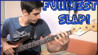Funkiest Slap Bass Groove!