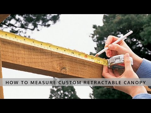 How to measure a custom retractable canopy for a Pergola - Outdoor Living Today