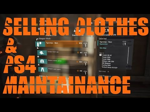How to sell clothes (or not) & cant log in on ps4 : The Division