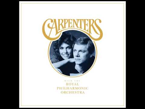 The Carpenters With The Royal Philharmonic Orchestra - We've Only Just Begun (Audio) Mp3