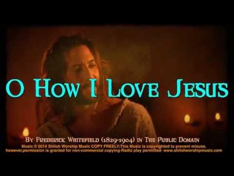 O How I Love Jesus! (with chords & Lyrics) Bluegrass Gospel