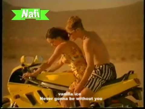 Vanilla ice  Never wanna be without you (completa)