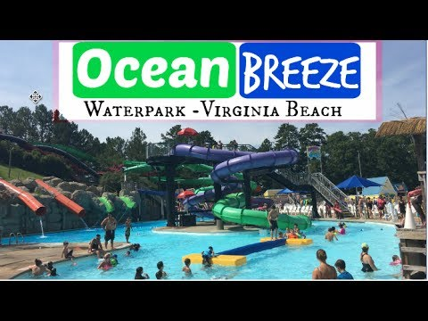 Ocean Breeze Waterpark Virginia Beach 2017