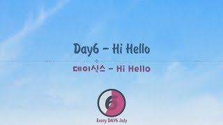 Day6 (데이식스) - hi hello | hanromeng lyrics video