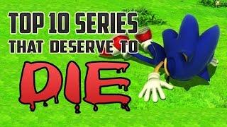 Top 10 Series That Deserve to Die