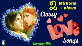 Classy Super Hit Nonstop Love | Audio Jukebox