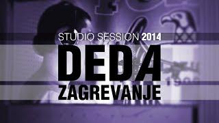 DEDA - Zagrevanje / Studio session (VIDEO) 2014