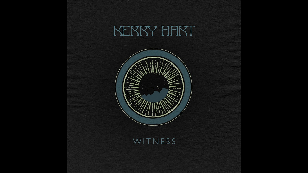 Kerry Hart - Witness (Official Audio)
