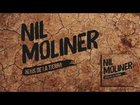 Nil Moliner - Hijos De La Tierra (Audio Oficial)