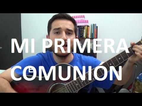 CANTOS PARA LA MISA - Mi primera comunión (Comunión #8)