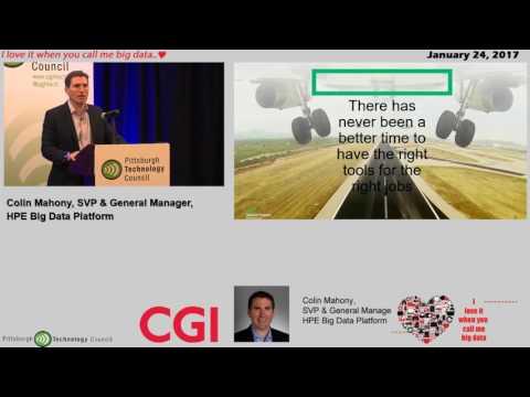 Big Data 2017 Keynote Colin Mahony, SVP & General Manager, HPE Big Data Platform