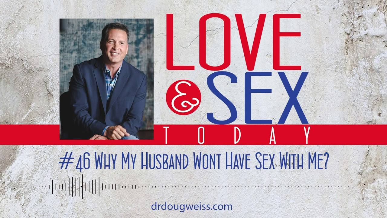 wife won t have sex