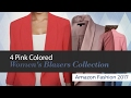 4 Pink Colored Women's Blazers Collection Amazon Fashion 2017