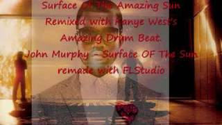 Surface Of the Amazing Sun (John Murphy , Kanye West) Instrumental