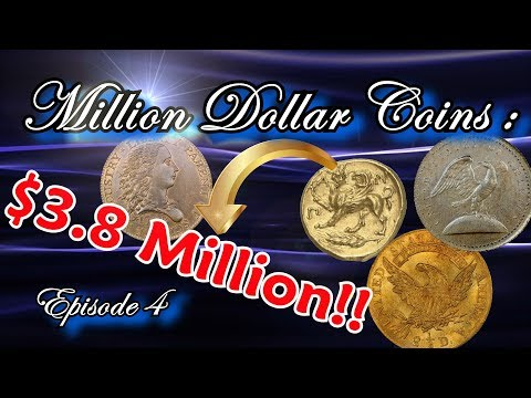 Million Dollar Coins Part 4 : The Worlds Most Rare And Valuable Coins Worth Millions