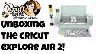 unboxing of new cricut explore air 2