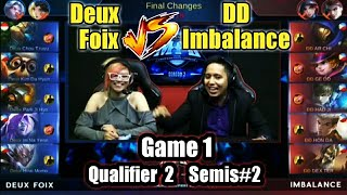 Game1 Deux Foix VS DD imba MPL-PH S2 (Qualifier 2 Semifinals 2) Best of 3