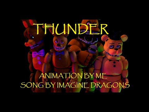 [C4d/FNaF]|| Imagine Dragons|THUNDER| Animation by: Troy87|