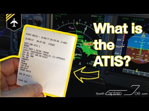 What is the ATIS? Explained by Captain Joe