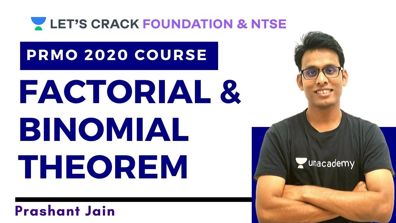Factorial and the Binomial Theorem | PRMO 2020 Course | Prashant Jain