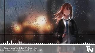 Nightcore - Bu Yağmurlar