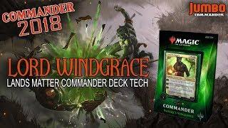 Commander 2018 Upgrading Lord Windgrace | Jund Lands EDH Deck